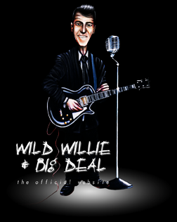 the official website of Wild Willie & Big Deal